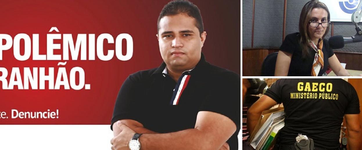 Gaeco e promotora de Ribamar são suspeitos de uso político e perseguição a blogueiro