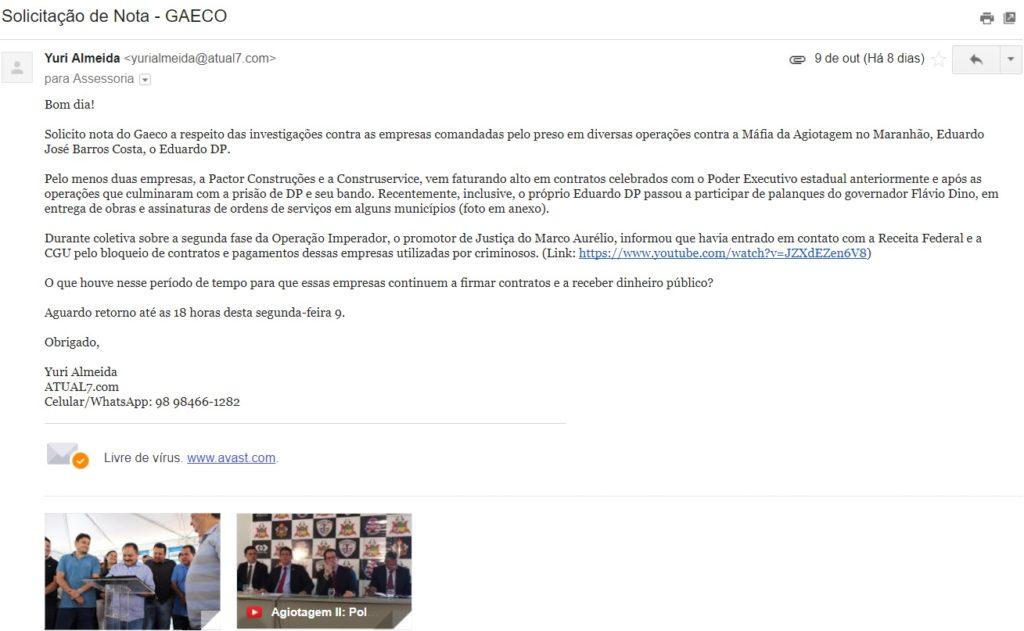 Cópia de e-mail encaminhado ao Gaeco solicitando nota sobre declarações do promotor Marco Aurélio. Solicitação também foi feita à SSP