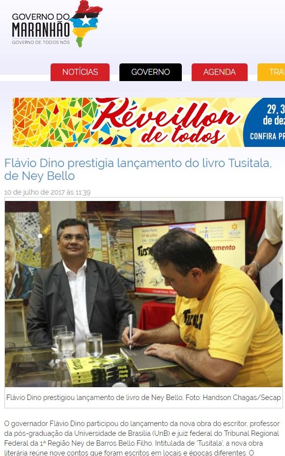 Ato pessoal do governador foi divulgado no site oficial do Governo do Maranhão como evento institucional.
